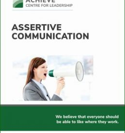 Photo of Assertive Communication Training manual cover, ACHIEVE Centre for Leadership